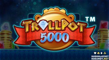 Trollpot 5000 – vuoden kuumin uutuus